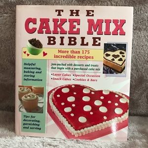 Other - SALE 2/$10 The Cake Mix Bible Cookbook
